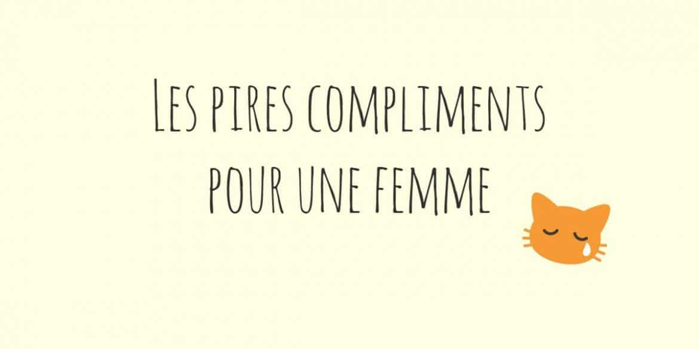 compliment pour une femme, compliment femme, compliment pour une fille, faux compliments,compliments pour femme, compliment pour femme,
